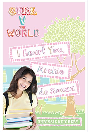 I Heart You, Archie de Souza (Girl V The World): Keighery, Chrissie