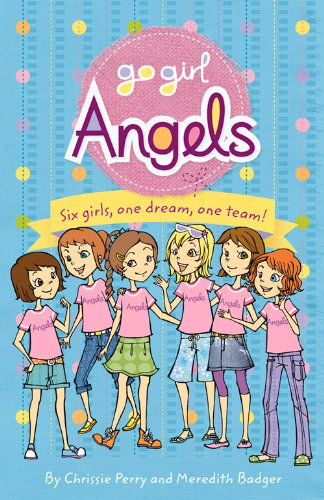 Angels (Go Girl): Chrissie Perry