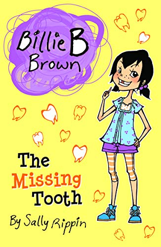 Billie B Brown: The Missing Tooth (Paperback): Sally Rippin