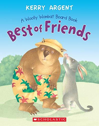 One Woolly Wombat - Best of Friends (Board Books): Kerry Argent