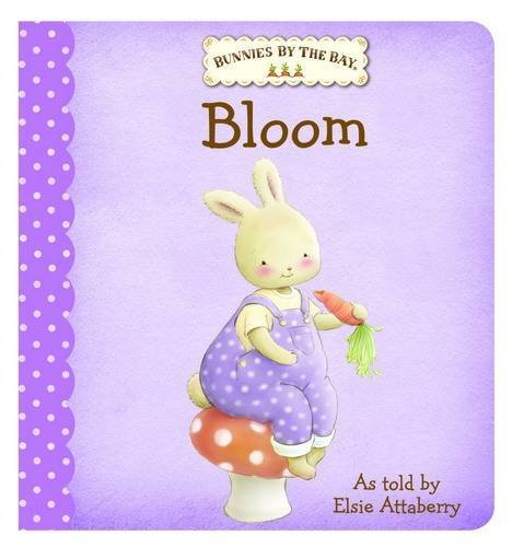 9781743002285: Bunnies by the Bay Board Book: Bloom