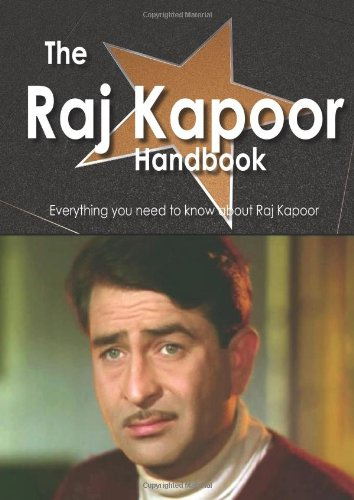 9781743040706: The Raj Kapoor Handbook - Everything You Need to Know About Raj Kapoor
