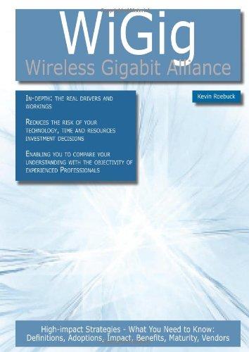 WiGig - Wireless Gigabit Alliance - High-impact: Kevin Roebuck