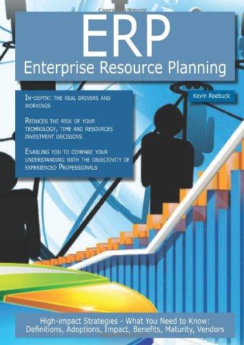 ERP - Enterprise Resource Planning: High-impact Strategies: Kevin Roebuck