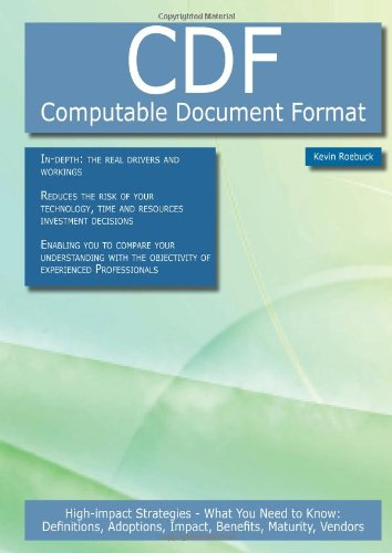 9781743049181: CDF - Computable Document Format: High-impact Strategies - What You Need to Know: Definitions, Adoptions, Impact, Benefits, Maturity, Vendors