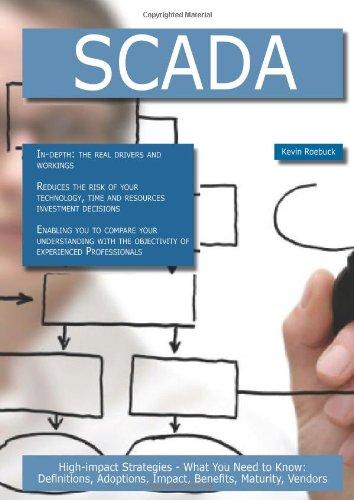 Scada: High-Impact Strategies - What You Need: Roebuck, Kevin