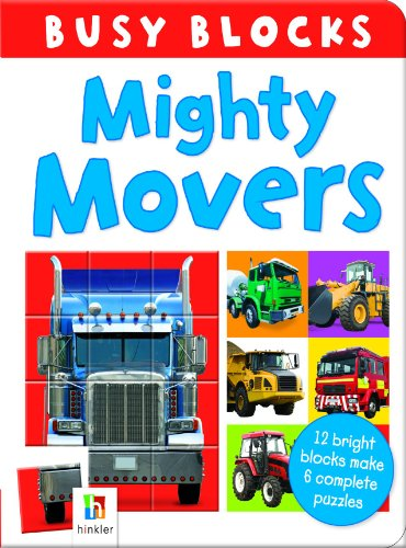 Busy Block: Mighty Movers: Hinkler Books Pty Ltd