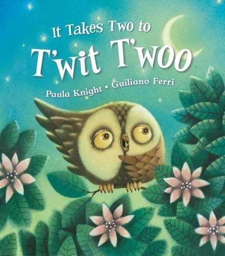 9781743089507: It Takes Two to T'wit T'woo (Bonney Press Series 2)