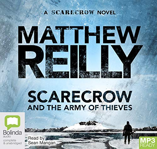 9781743100905: Scarecrow and the Army of Thieves by Matthew Reilly Unabridged MP3 CD Audiobook