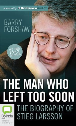 9781743103036: The Man Who Left Too Soon: The Life and Works of Stieg Larsson