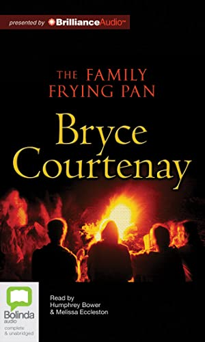 The Family Frying Pan: Bryce Courtenay