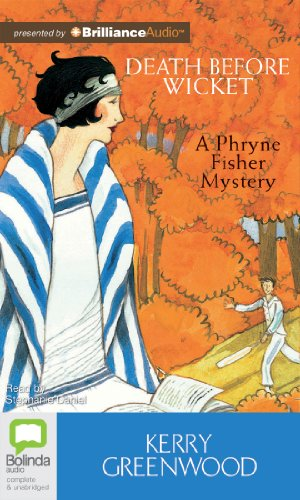 9781743107553: Death Before Wicket (Phryne Fisher Mysteries (Audio))