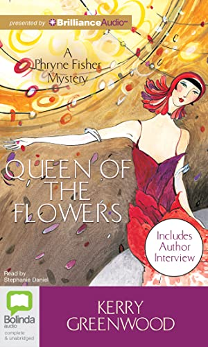 9781743107638: Queen of the Flowers (Phryne Fisher Mysteries (Audio))