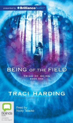 9781743107744: Being of the Field (Triad of Being Trilogy)