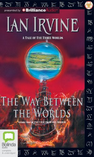 9781743107867: The Way Between The Worlds (View from the Mirror Series)