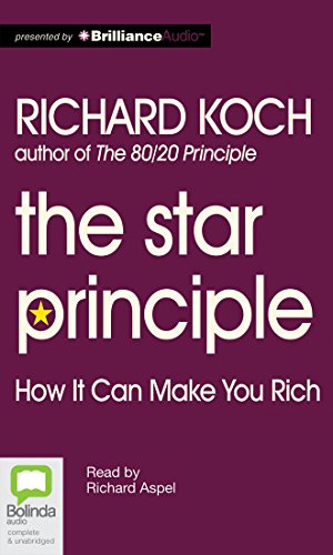 9781743107942: The Star Principle: How It Can Make You Rich