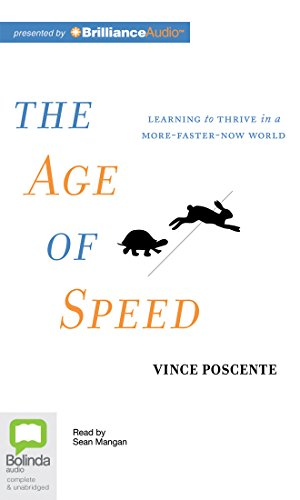 9781743108451: The Age of Speed: Learning to Thrive in a More-Faster-Now World