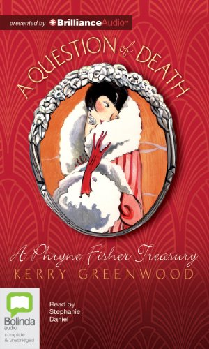 A Question of Death (Phryne Fisher Treasury) (1743109628) by Kerry Greenwood