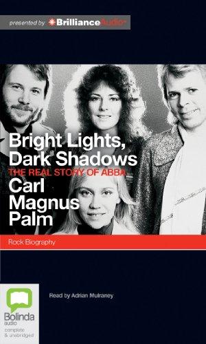 Bright Lights, Dark Shadows: The Real Story of Abba: Palm, Carl Magnus