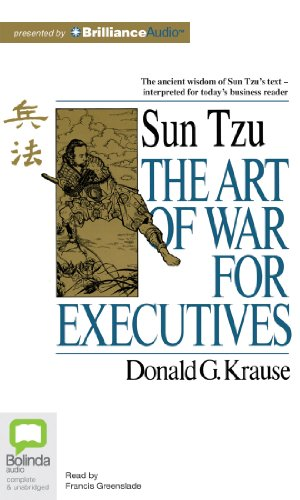 The Art of War for Executives: Donald G. Krause
