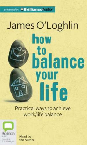 9781743114889: How to Balance Your Life: Practical Ways to Achieve Work/Life Balance