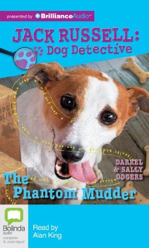 9781743115046: The Phantom Mudder (Jack Russell : Dog Detective Series)