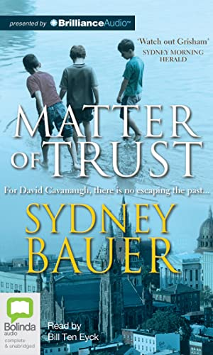 Matter of Trust: Bauer, Sydney