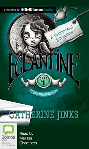9781743137178: Eglantine (Allie's Ghost Hunters)