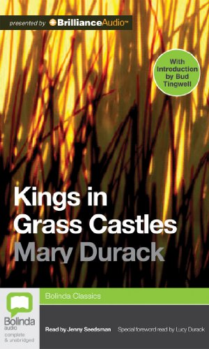 Kings in Grass Castles: Durack, Mary