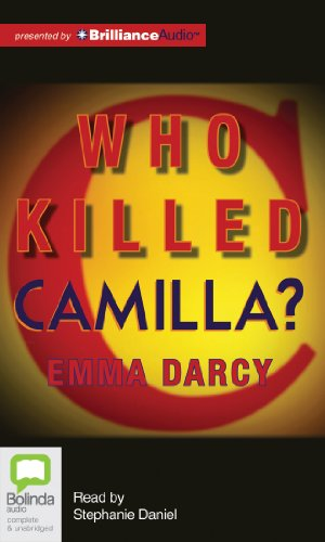 Who Killed Camilla? (9781743139608) by Emma Darcy