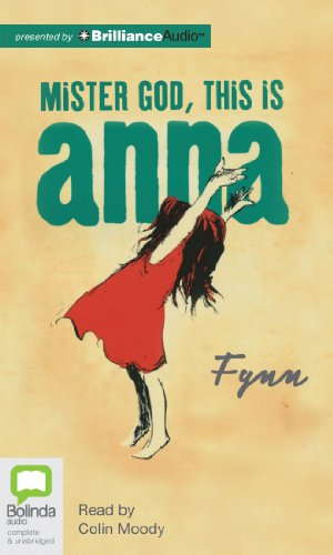 Mister God, This is Anna: Fynn