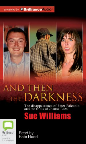And Then the Darkness: Williams, Sue