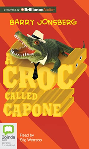 A Croc Called Capone: Jonsberg, Barry