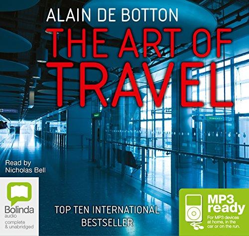 The Art Of Travel: Alain de Botton