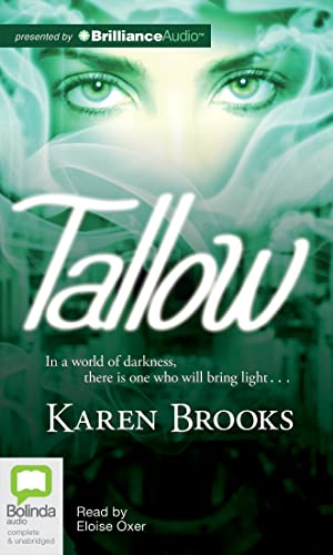 Tallow (Curse of the Bond Riders Series) (1743150857) by Karen Brooks