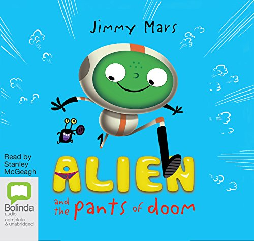 Alien And The Pants Of Doom (Compact Disc): Jimmy Mars