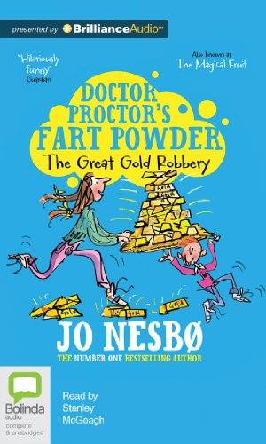 9781743155387: The Great Gold Robbery (Doctor Proctor's Fart Powder)