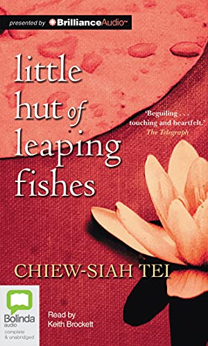 The Little Hut of Leaping Fishes: Tei, Chiew-siah
