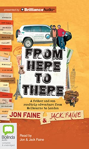 9781743157091: From Here to There: A Father and Son Roadtrip Adventure from Melbourne to London
