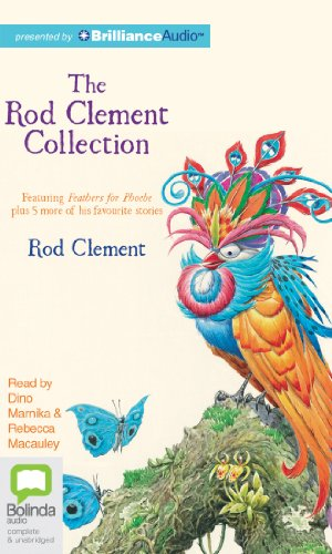 The Rod Clement Collection: Feathers for Phoebe plus 5 more: Clement, Rod