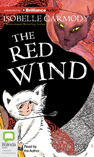 The Red Wind (Kingdom of the Lost): Isobelle Carmody