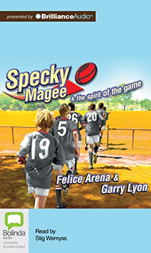 Specky Magee and the Spirit of the Game: Felice Arena