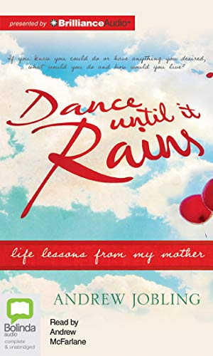 9781743157923: Dance Until It Rains: Life Lessons from My Mother
