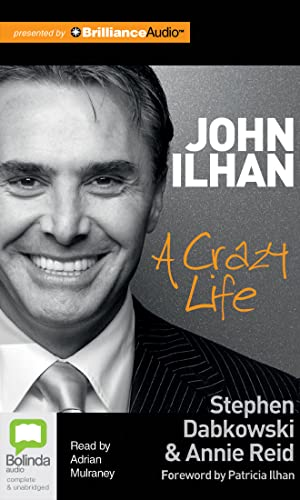 John Ilhan: A Crazy Life: Dabkowski, Stephen