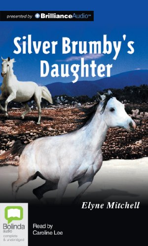Silver Brumby's Daughter (1743158912) by Elyne Mitchell