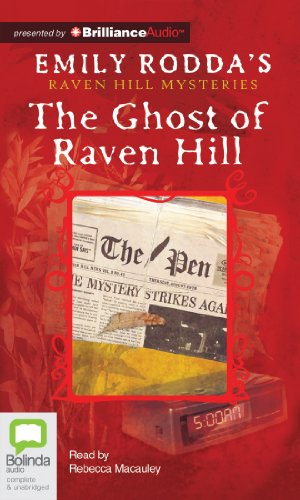 The Ghost of Raven Hill (Raven Hill Mysteries) (9781743158951) by Emily Rodda