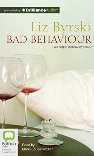 Bad Behaviour: Byrski, Liz