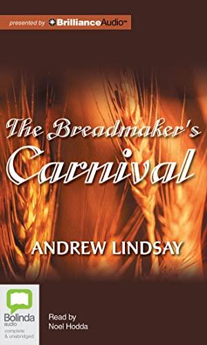 The Breadmaker's Carnival: Lindsay, Andrew