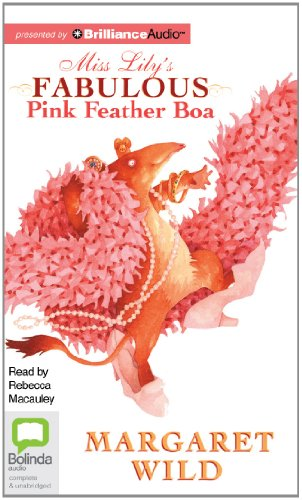 Miss Lily's Fabulous Pink Feather Boa (9781743170939) by Margaret Wild