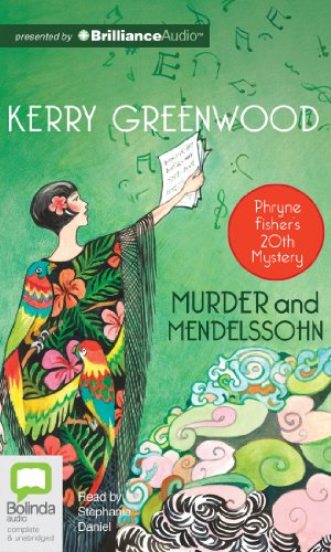 Murder and Mendelssohn (Phryne Fisher Mystery): Greenwood, Kerry